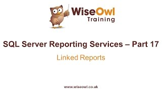 Reporting Services (SSRS) Part 17 - Linked Reports