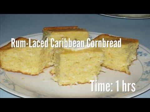 Rum-Laced Caribbean Cornbread Recipe