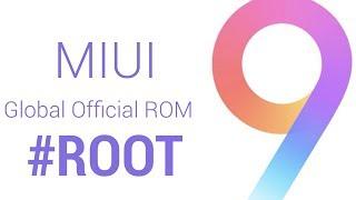 Cómo ROOTEAR MIUI9 Global [Oficial] Rom cualquier Xiaomi