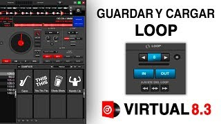Guardar y Cargar Loop ✔ Virtual Dj 8 3 / Sergio Loaiza