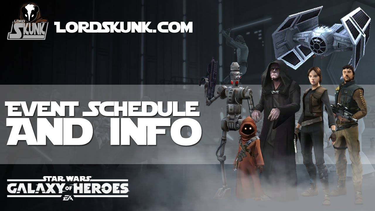 Swgoh Events Calendar.Swgoh Upcoming Events Schedule And Info Star Wars Galaxy Of Heroes
