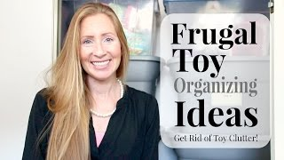 Cheap Toy Organizing Tips - The One Toy Box Rule