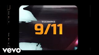 Teebone - 9/11 (Official Music Video)