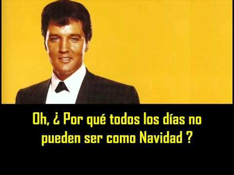 ELVIS PRESLEY - If every day was like christmas ( con subtitulos ...