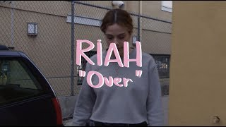 Riah - Over (Buzzsession)