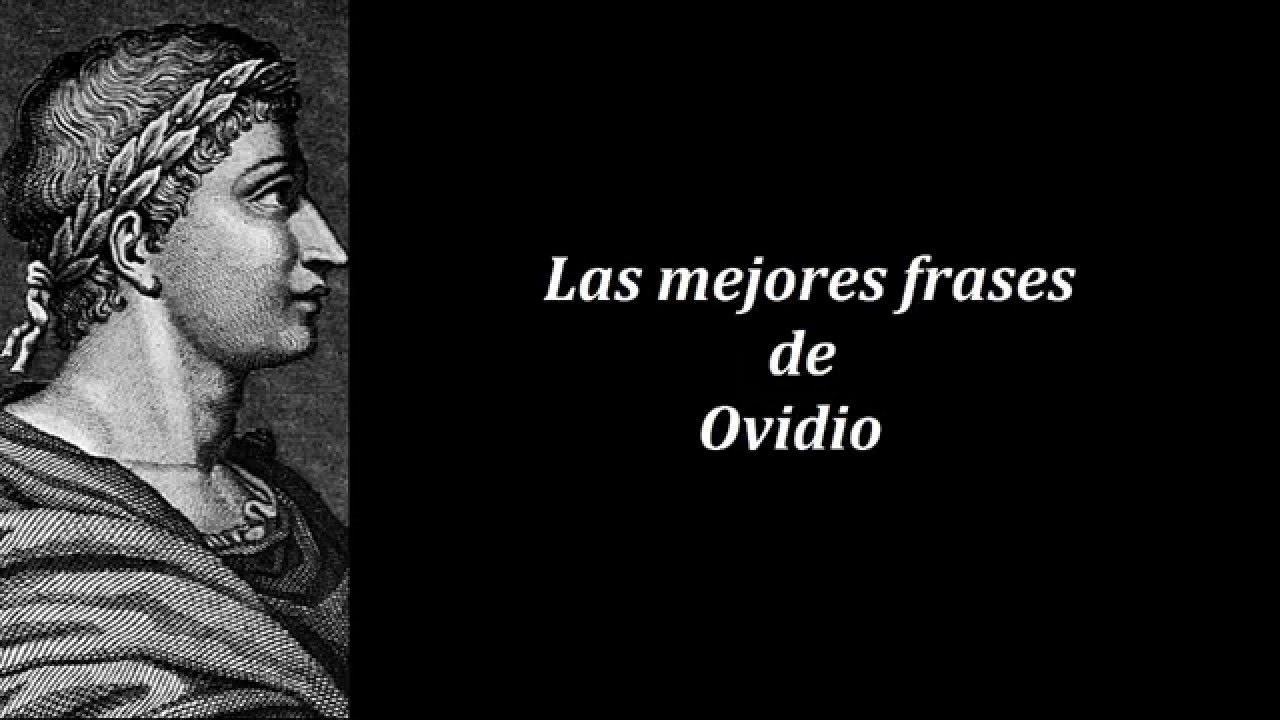 Frases Importantes De Pensadores: Frases Célebres De Ovidio