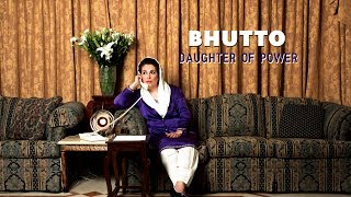 Bhutto  Daughter of Power - Trailer thumbnail