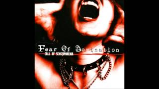 Watch Fear Of Domination Theatre video