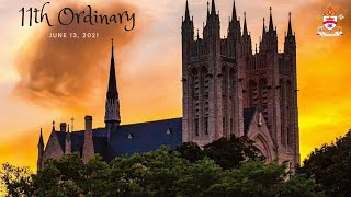 11th Sunday In Ordinary Time - June 13, 2021 - Basilica of Our Lady Immaculate
