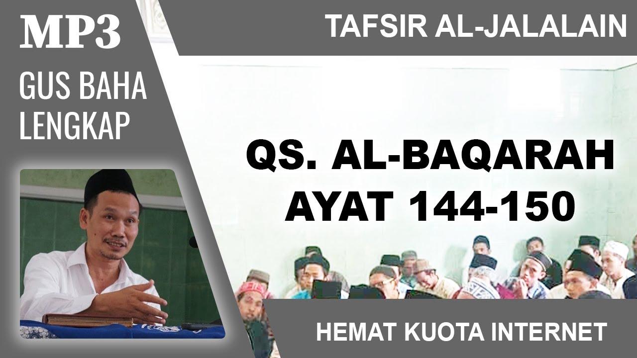 MP3 Gus Baha Terbaru # Tafsir Al-Jalalain # Al-Baqarah 144