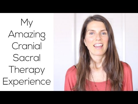 My Amazing Cranial Sacral Therapy Experience