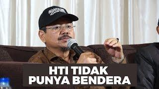 Ust. Ismail Yusanto : HTI Tidak Punya Bendera