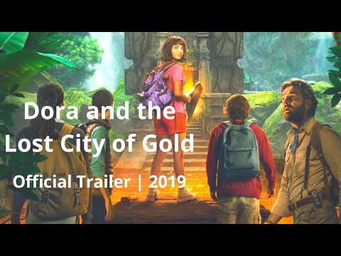 dora-and-thehe-lost-city-of-gold-|-official-trailer-+-release-date-|-2019
