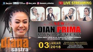 LIVE  DIANA SASTRA GROUP | DESA CIBEUREUM CILIMUS | KUNINGAN |  03/ 01/ 2018 | SIANG