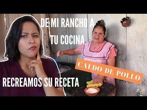 De Mi Rancho A Tu Cocina Recreamos Su Receta Caldo De Pollo