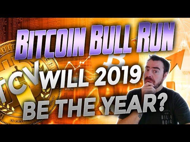 5 Reasons we MIGHT see a Bitcoin Bull Run in 2019