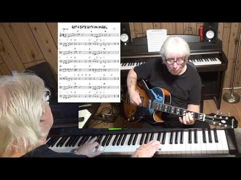 GOT A DATE WITH AN ANGEL - Jazz guitar & piano ( C. Grey, S. Miller, J. Waller & J. Tunbridge )