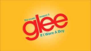 If I Were A Boy | Glee [HD FULL STUDIO]