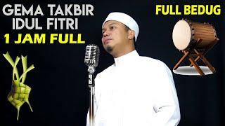Gema Takbir 1 Jam Non Stop Idul Fitri 2020 !! Full Bedug
