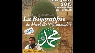 Conférence Voyage au Temps des Prophètes (dernière partie): Pr. Hassan Iquioussen