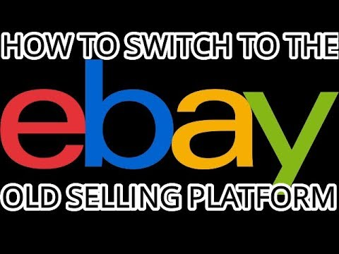 HOW TO SWITCH EBAY SELLING PLATFORM TO THE OLD VERSION (SELLERS HUB)