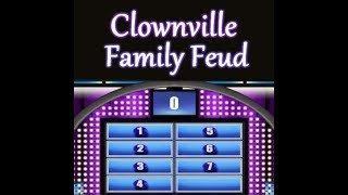 "Clownville Family Feud ""Men & Women "" Edition"