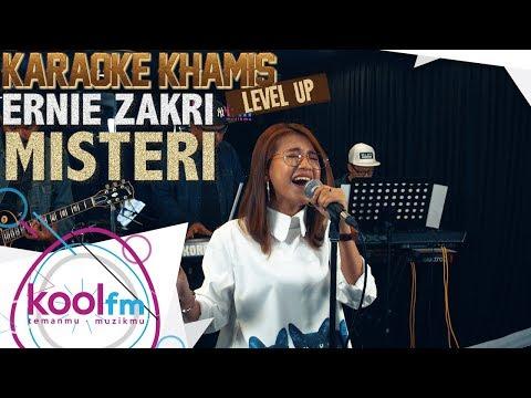 ERNIE ZAKRI - Misteri | Karaoke Khamis Level Up!