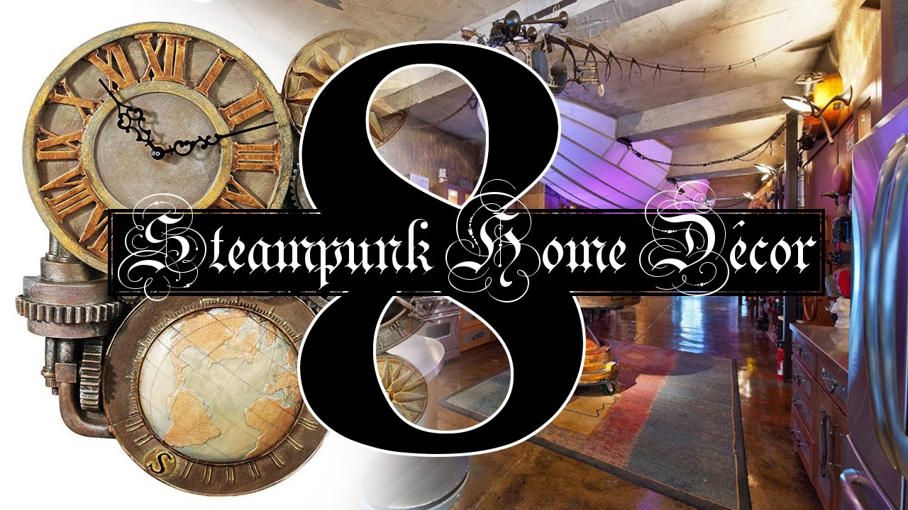 8 Steampunk home decor ideas - YouTube