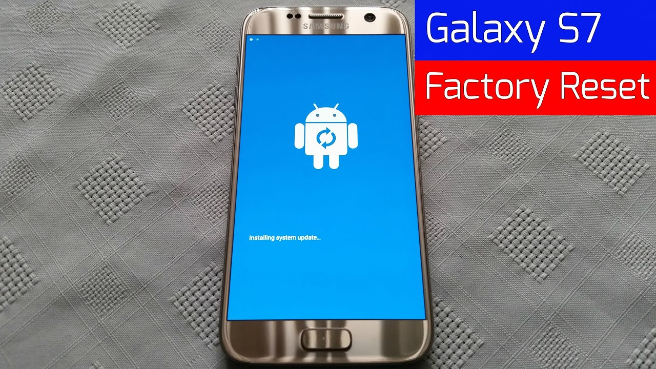Samsung Galaxy S7/S7 Edge How To Factory Reset/Data wipe ...
