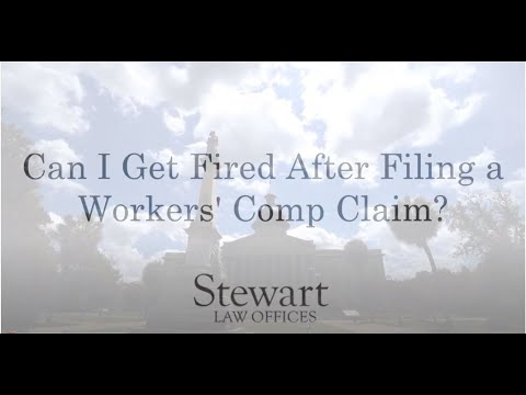 What To Do If I Get Fired After Filling a Workers Comp Claim? - South Carolina - Stewart Law Offices