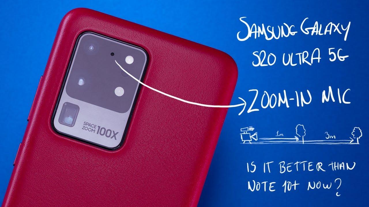 Audio Zoom đã có mặt thêm trên Samsung S20