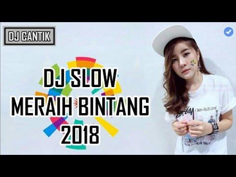 DJ MERAIH BINTANG REMIX 2018