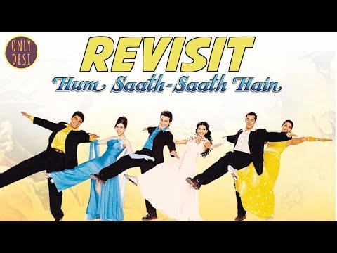 Hum Saath Saath Hain : The Revisit