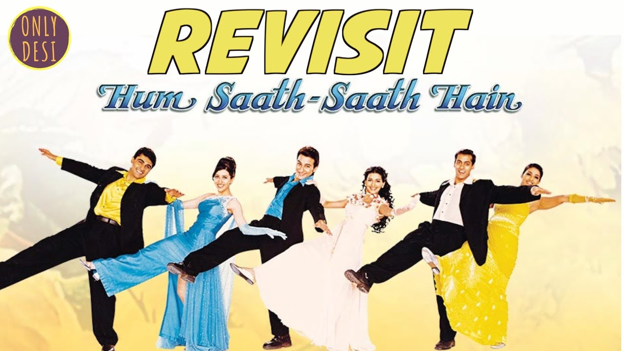 Download Hum Saath Saath Hain : The Revisit