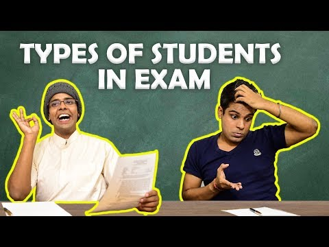 Types of Students in Exam   The Half-Ticket Shows