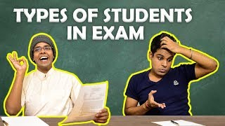 Types of Students in Exam | The Half-Ticket Sho...