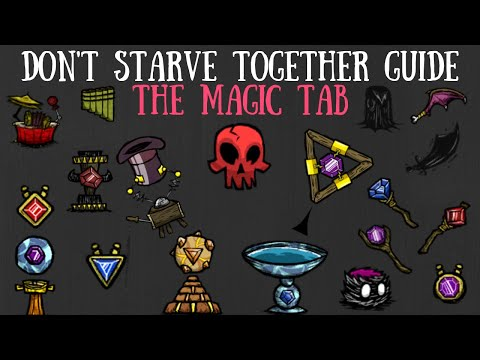 Don't Starve Together Guide: Magic/The Magic Tab