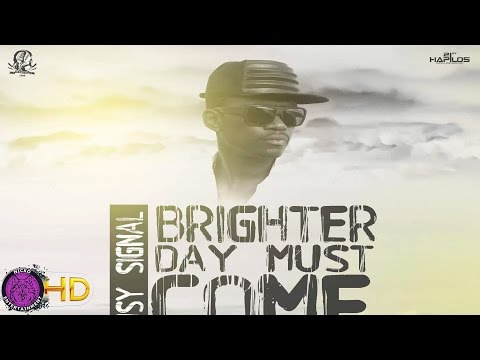 Busy Signal – Brighter Day Must Come March 2017