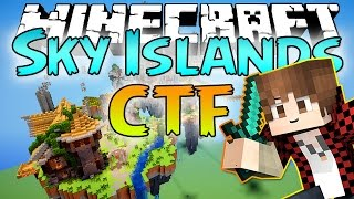 "Minecraft: ""Sky Islands"" A Capture the Flag First Look! NEW MINI-GAME"
