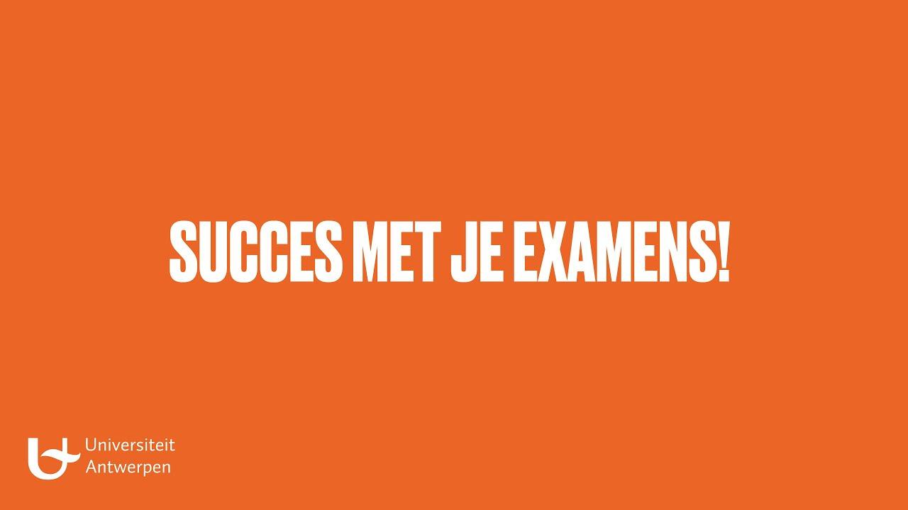 Succes met je examens!
