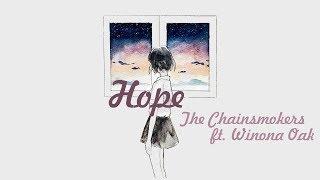 The Chainsmokers - Hope ft. Winona Oak [Lyrics+Vietsub]