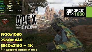 GTX 1080 | Apex Legends - 1080p, 1440p & 4K - MAX Settings!