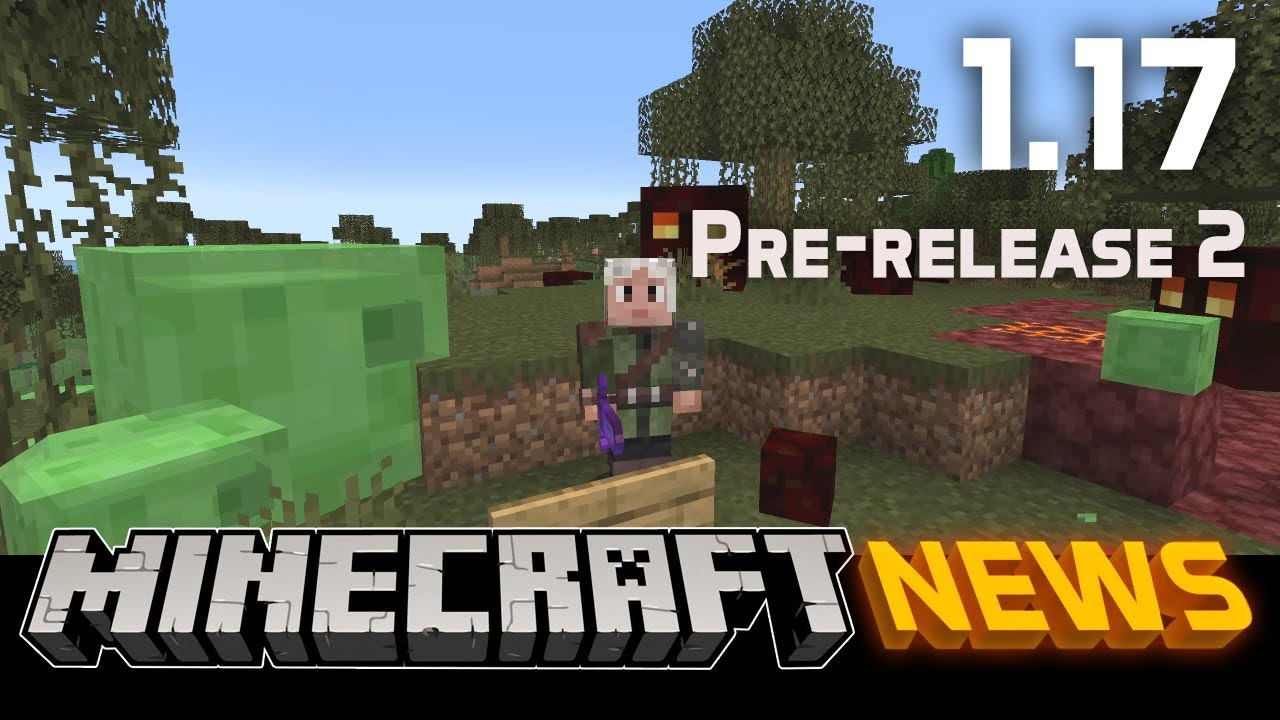 What's New in Minecraft 1.17 Pre-release 2?