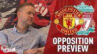 'Our Football is Terrible!' | Man Utd v Liverpool Preview with Mark Goldbridge