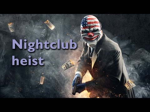 [KiTiArt.] Payday 2 - Nightclub GL Party - Mayhem Crew Lobby