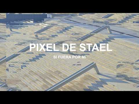 Pixel de Stael - Si Fuera Por Mi -  Si Ça Ne Tenait Qu'à Moi (teaser) - First single 18/10/19