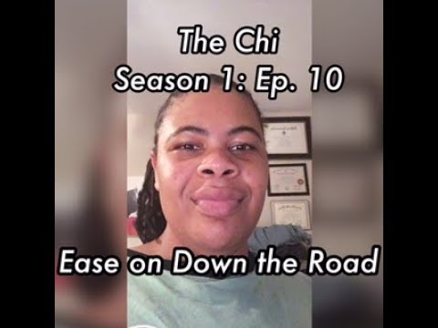 (REVIEW) The Chi | Season 1: Ep. 10 | Ease on Down the Road | Finale (RECAP)
