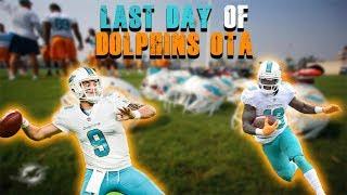 Miami Dolphins Last OTA Day 10/ Press Conference