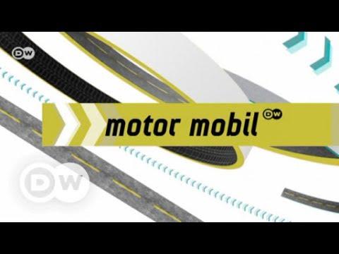 Motor mobil vom 18.07.2017 | DW Deutsch