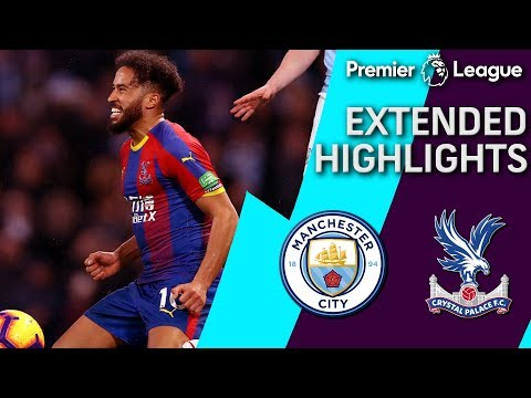 Manchester City v. Crystal Palace | PREMIER LEAGUE EXTENDED HIGHLIGHTS | 12/22/18 | NBC Sports